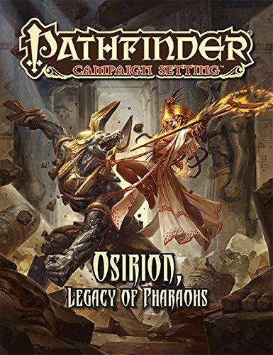 9781601255952: Pathfinder Campaign Setting: Osirion, Legacy of Pharoahs