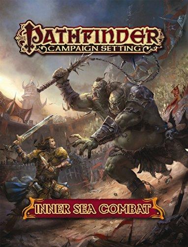 9781601255983: Pathfinder Campaign Setting: Inner Sea Combat