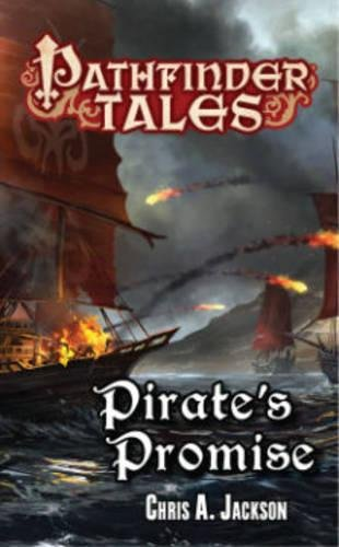9781601256645: Pathfinder Tales: Pirate's Promise