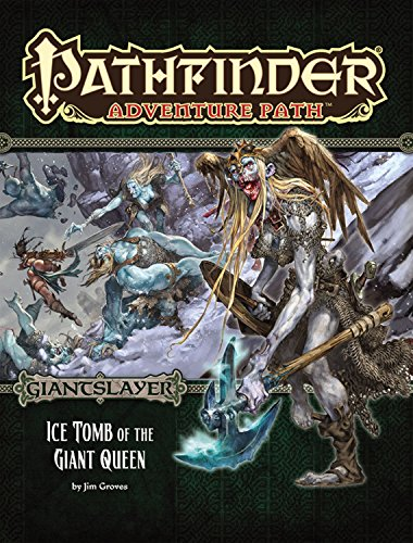 9781601257284: Pathfinder Adventure Path: Giantslayer Part 4 - Ice Tomb of the Giant Queen