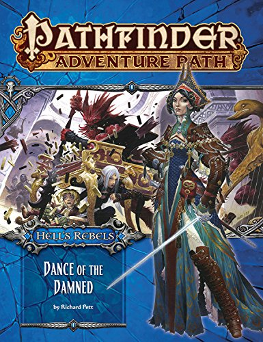 Dance of the Damned Pathfinder Adventure Path Hells Rebels Part 3
