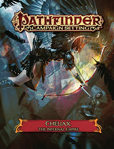 9781601257994: Pathfinder Campaign Setting: Cheliax, The Infernal Empire
