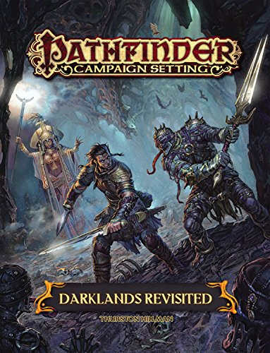 9781601258199: Pathfinder Campaign Setting: Darklands Revisited