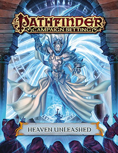 9781601258281: Pathfinder Campaign Setting: Heaven Unleashed
