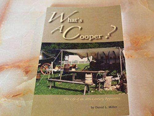 What's A Cooper?: David L. Miller