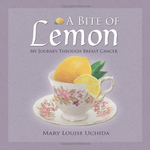 9781601263605: A Bite of Lemon: My Journey Through Breast Cancer