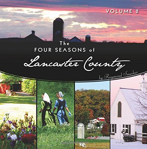 9781601264855: The Four Seasons of Lancaster County, Volume 2