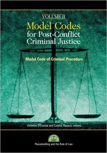 9781601270153: Model Codes for Post-Conflict Criminal Justice: Volume II: Model Code of Criminal Procedure (Peacebuilding and the Rule of Law)