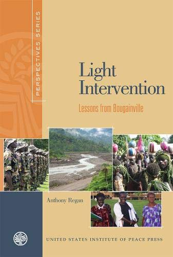 9781601270610: Light Intervention: Lessons from Bougainville (Perspectives (United States Institute of Peace Press))