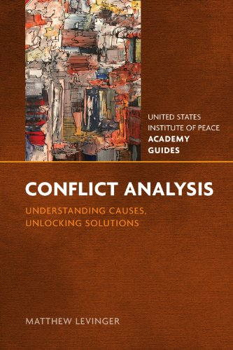 9781601271433: Conflict Analysis: Understanding Causes, Unlocking Solutions (United States Institute of Peace Academy Guides)