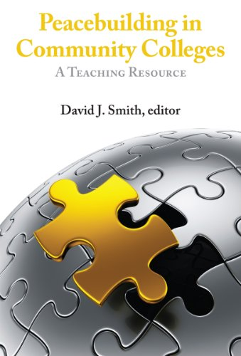 PEACEBUILDING IN COMMUNITY COLLEGES: A Teaching Resource