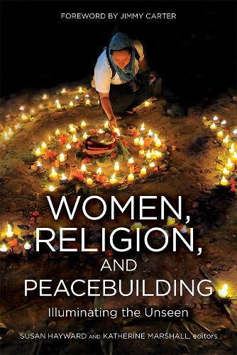 9781601272928: WOMEN, RELIGION, AND PEACEBUILDING: Illuminating the Unseen
