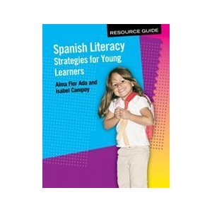 9781601283702: Spanish Literacy: Strategies for Young Learners Resource Guide