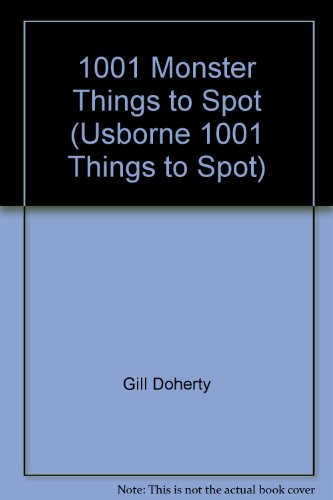 9781601301802: 1001 Monster Things to Spot