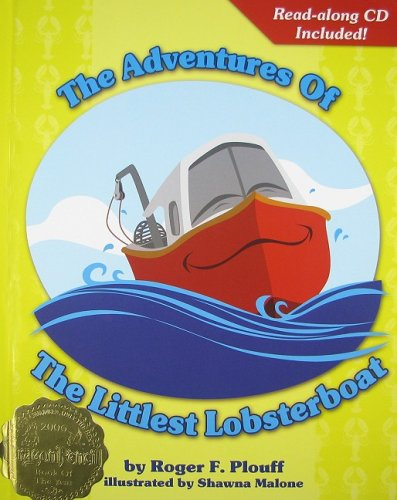 9781601310002: The Adventures of the Littlest Lobsterboat