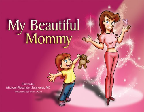 9781601310323: My Beautiful Mommy