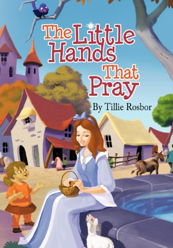 9781601311115: The Little Hands That Pray