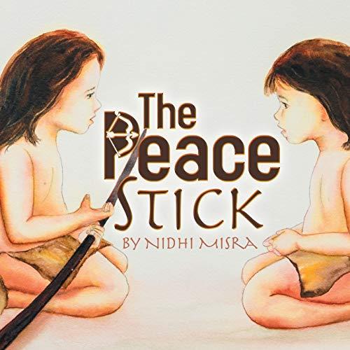 9781601311672: The Peace Stick