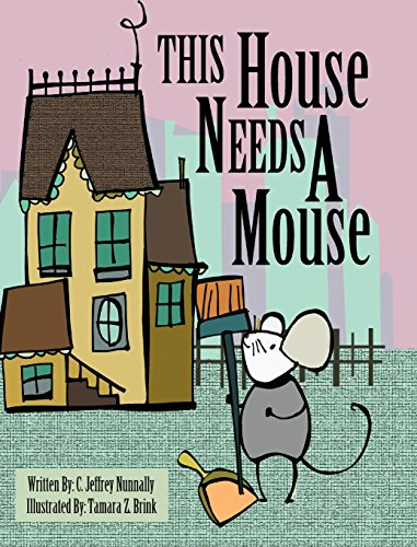 This House Needs A Mouse: C. Jeffrey Nunnally