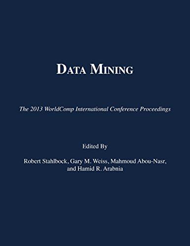 9781601322395: Data Mining (The 2013 WorldComp International Conference Proceedings)