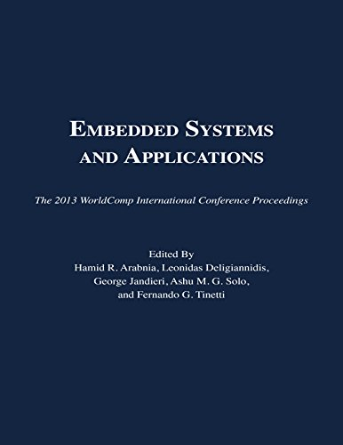 9781601322418: Embedded Systems and Applications (The 2013 WorldComp International Conference Proceedings)
