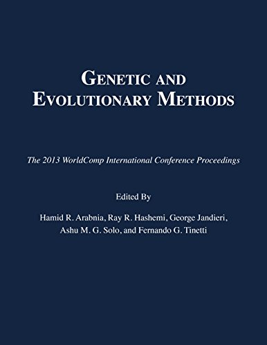 Genetic and Evolutionary Methods: Hamid R. Arabnia