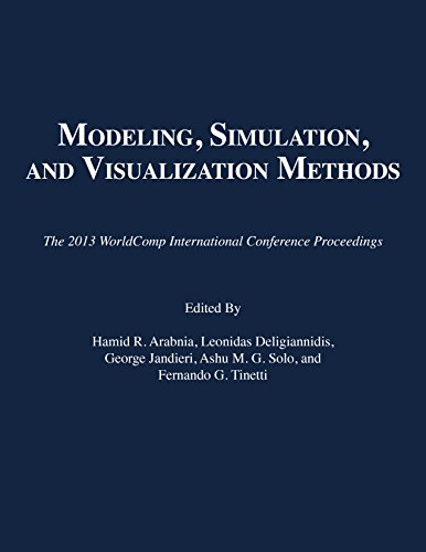 9781601322555: Modeling, Simulation, and Visualization Methods (The 2013 WorldComp International Conference Proceedings)