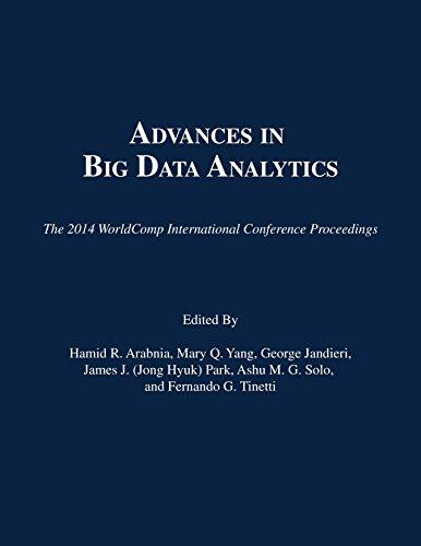 9781601322647: Advances in Big Data Analytics (The 2014 WorldComp International Conference Proceedings)