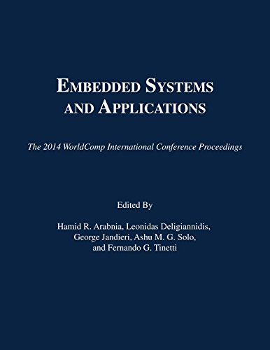 9781601322692: Embedded Systems and Applications (The 2014 WorldComp International Conference Proceedings)