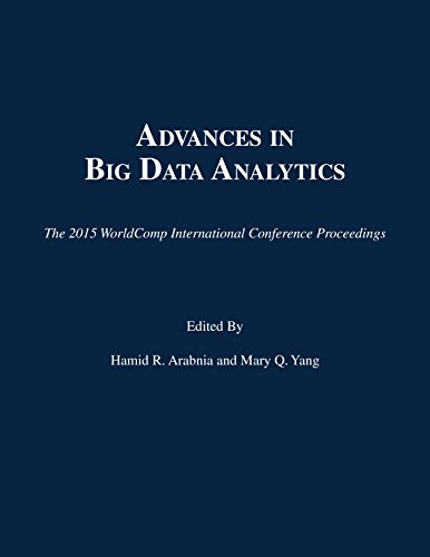 9781601324115: Advances in Big Data Analytics (The 2015 WorldComp International Conference Proceedings)