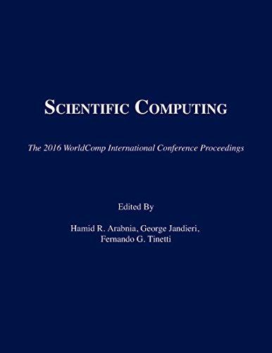 Scientific Computing (The 2016 WorldComp International Conference Proceedings): CSREA