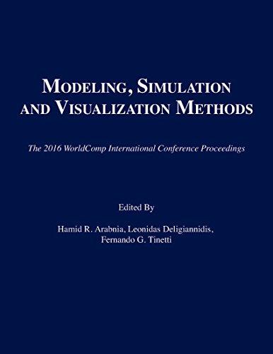9781601324436: Modeling, Simulation and Visualization Methods (The 2016 WorldComp International Conference Proceedings)