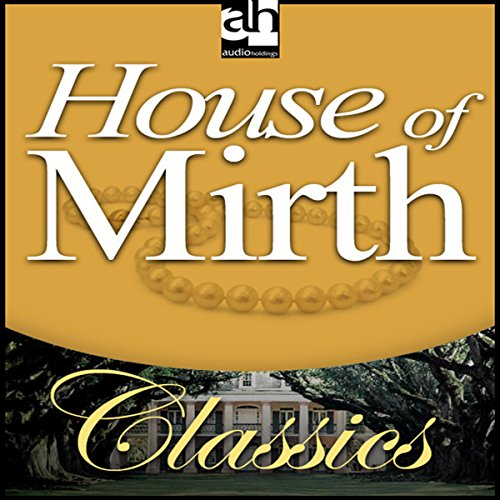 9781601360748: House of Mirth