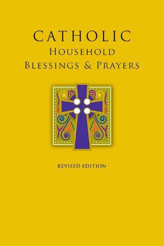 Catholic Household Blessings & Prayers: United States Conference of Catholic Bis