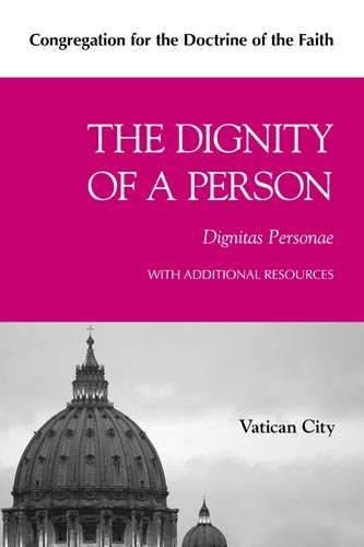 The Dignity of a Person