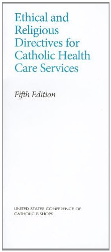 9781601371010: Ethical and Religious Directives for Catholic Health Care Services