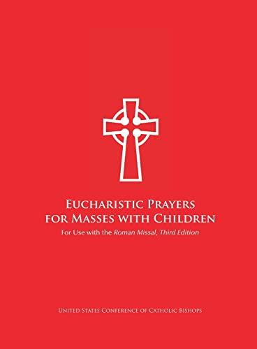 9781601372338: Eucharistic Prayers for Masses with Children