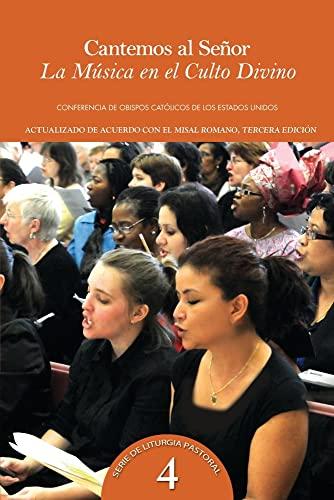 9781601378101: Cantemos Al Senor: La Musica En El Culto Divino (Music in Divine Worship) (Spanish Edition)