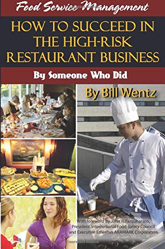 9781601380241: Food Service Management: How to Succeed in the High-Risk Restaurant Business: By Someone Who Did