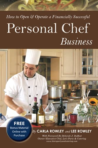 How to Open and Operate a Financially Successful Personal Chef Business (How to Open & Operate ...