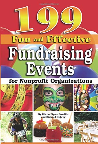 199 Fun and Effective Fundraising Events for Nonprofit Organizations: Sandlin, Eileen Figure; ...