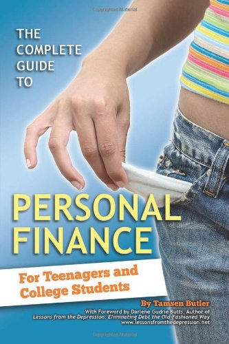 9781601382078: Complete Guide to Personal Finance: For Teenagers & College Students