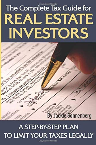 9781601382085: The Complete Tax Guide for Real Estate Investors: A Step-By-Step Plan to Limit Your Taxes Legally