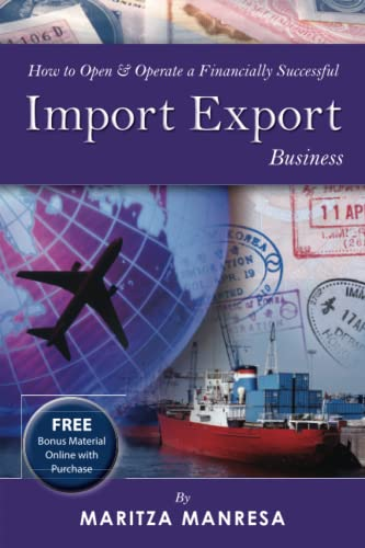 How to Open & Operate a Financially Successful Import Export Business: Manresa, Maritza