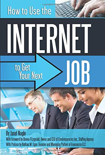 9781601382399: How to Use the Internet to Get Your Next Job