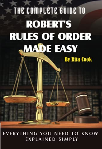 The Complete Guide to Robert's Rules of: Cook, Rita
