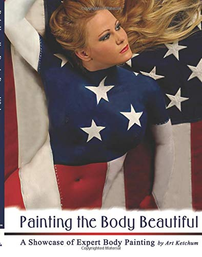 9781601382696: Painting the Body Beautiful: A Showcase of Expert Body Painting