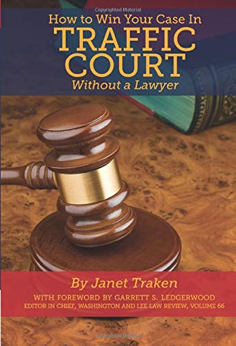 9781601383051: How to Win Your Case In Traffic Court Without a Lawyer