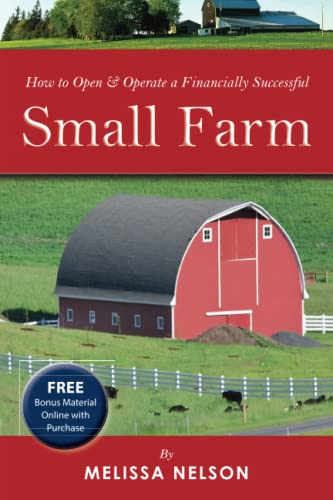 9781601383303: How to Open & Operate a Financially Successful Small Farm: With Companion CD-ROM (Back-To-Basics) (How to Open and Operate a Financially Successful...)