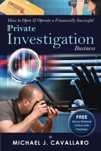 How to Open & Operate a Financially Successful Private Investigation Business [With CDROM]&...
